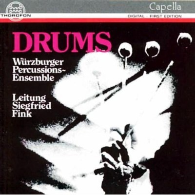 Würzburger Percussions-Ensemble / Leitung Siegfried Fink – Drums